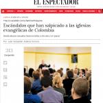 Escándalos que han salpicado a las iglesias evangélicas de Colombia ELESPECTADOR