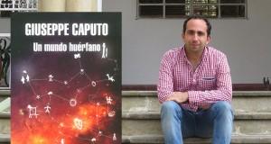 Giuseppe Caputo - Un mundo huerfano